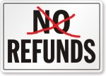 No-Refunds